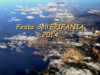 Festa dell'EPIFANIA 2014