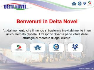 Benvenuti in Delta Novel