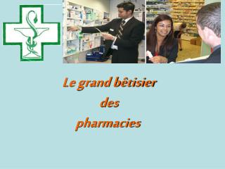 Le grand bêtisier des pharmacies