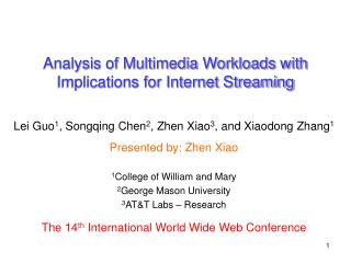 Analysis of Multimedia Workloads with Implications for Internet Streaming