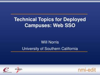 Technical Topics for Deployed Campuses: Web SSO