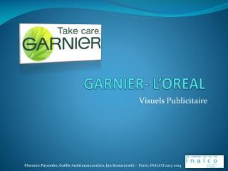 GARNIER- L'OREAL