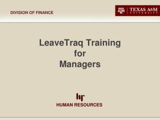 LeaveTraq Training  for  Managers