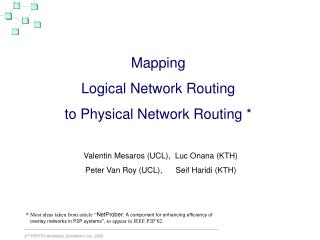 Mapping  Logical Network Routing to Physical Network Routing *