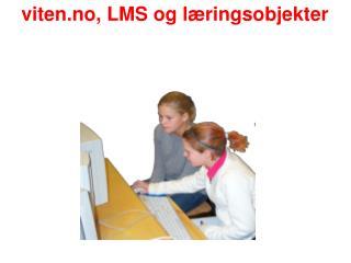 viten.no, LMS og læringsobjekter