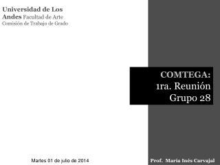 Universidad de Los Andes  Facultad de Arte  Comisi�n de Trabajo de Grado