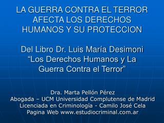 Dra. Marta Pellón Pérez  Abogada – UCM Universidad Complutense de Madrid
