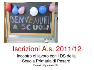 Iscrizioni A.s. 2011/12