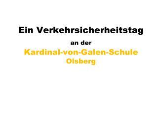 Ein Verkehrsicherheitstag an der Kardinal-von-Galen-Schule Olsberg