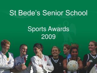 St Bede's Senior School Sports Awards 2009