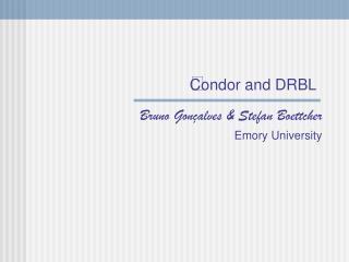Condor and DRBL