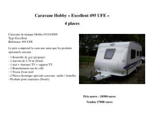 Caravane Hobby � Excellent 495 UFE �  4 places