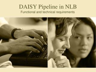 DAISY Pipeline in NLB
