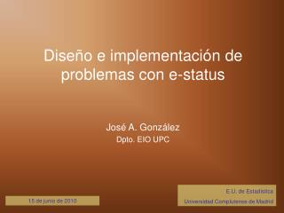 Diseño e implementación de problemas con e-status