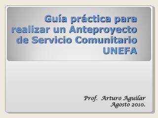 Guía práctica para realizar un Anteproyecto de Servicio Comunitario UNEFA
