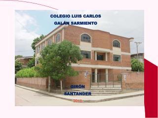 COLEGIO LUIS CARLOS  GALÁN SARMIENTO