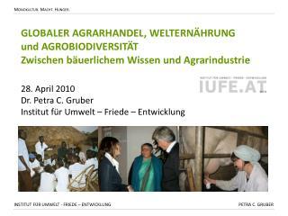 GLOBALER AGRARHANDEL, WELTERNÄHRUNG  und AGROBIODIVERSITÄT
