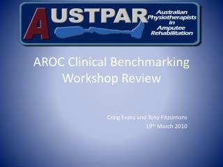 AROC Clinical Benchmarking Workshop Review