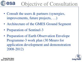 Consult the users & partners (synergies, improvements, future projects, …)