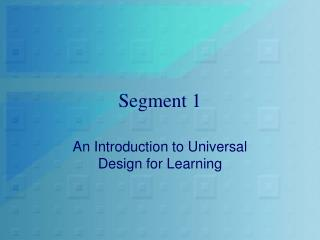 Segment 1