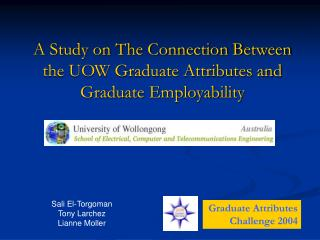 A Study on The Connection Between the UOW Graduate Attributes and Graduate Employability