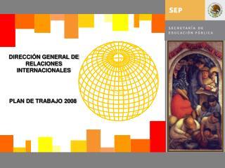 DIRECCIÓN GENERAL DE RELACIONES INTERNACIONALES