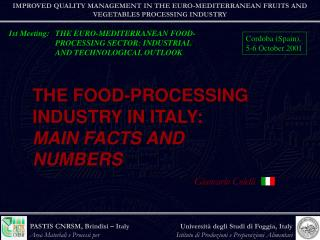 1st Meeting:	THE EURO-MEDITERRANEAN FOOD- PROCESSING SECTOR: INDUSTRIAL AND TECHNOLOGICAL OUTLOOK