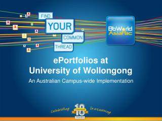 ePortfolios at   University of Wollongong