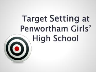 Target  Setting  at Penwortham Girls' High School