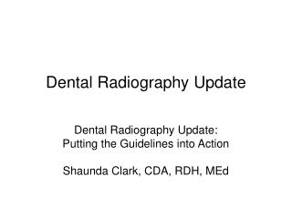 Dental Radiography Update