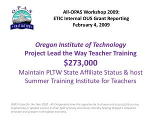 All-OPAS Workshop 2009: ETIC Internal OUS Grant Reporting February 4, 2009