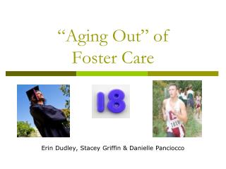 """Aging Out"" of Foster Care"