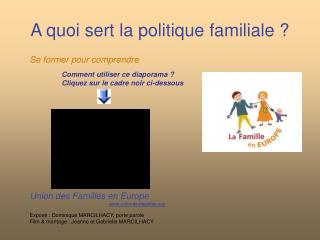 A quoi sert la politique familiale ?