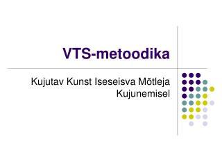 VTS-metoodika