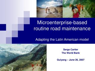 Microenterprise-based routine road maintenance Adapting the Latin American model