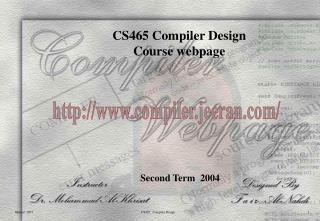 CS465 Compiler Design Course webpage