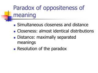 Paradox of oppositeness of meaning