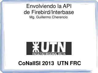Envolviendo la API  de Firebird/Interbase