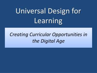 Creating Curricular Opportunities in the Digital Age