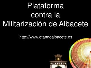 Plataforma contra la Militarización de Albacete