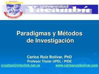 Paradigmas y Métodos  de Investigación