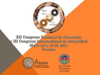 XII Congreso Nacional de Corrosión y  III Congreso Internacional de Integridad