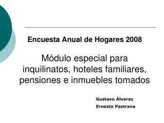 Gustavo Álvarez Ernesto Pastrana