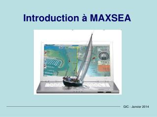 Introduction à MAXSEA