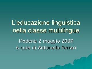 L'educazione linguistica nella classe multilingue