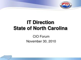 IT Direction State of North Carolina