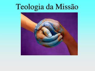 Teologia da Missão