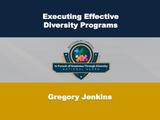 Executing Effective  Diversity Programs