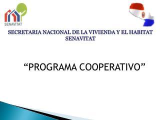 SECRETARIA NACIONAL DE LA VIVIENDA Y EL HABITAT SENAVITAT