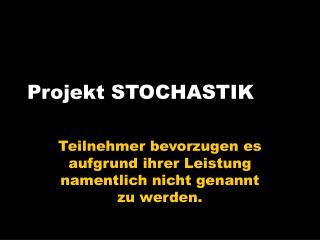 Projekt STOCHASTIK